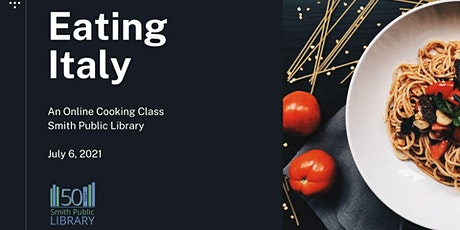 Eating Italy: An Online Cooking Class tickets