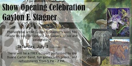 Gaylon  Stagner Show Opening Celebration tickets