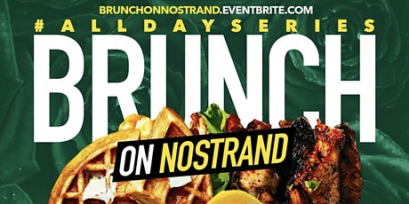 Chase Simms Brunch On Nostrand AllDaySeries Day Party Indoor outdoor dinin tickets