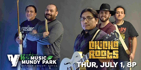 CHICHA ROOTS Music in Mundy tickets