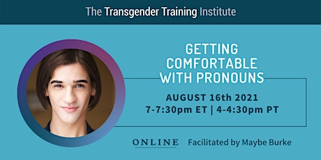 Getting Comfortable with Pronouns - 8/16/21, 7-7:30pm ET/4-4:30pm PT tickets
