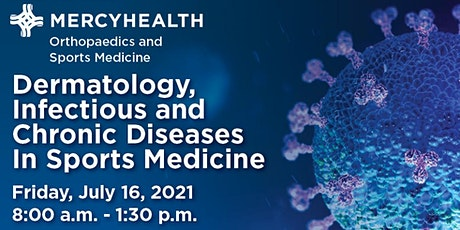 Mercy Health Dermatology, Infectious & Chronic Diseases in Sports Medicine tickets