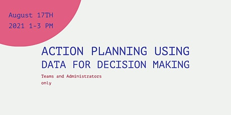Action Planning using data for decision making entradas