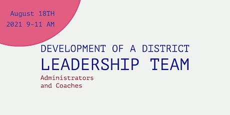 Development of a District Leadership Team tickets