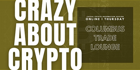Crazy About Crypto - Casual crypto information session tickets