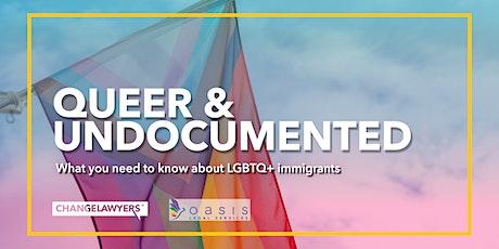 Queer & Undocumented tickets