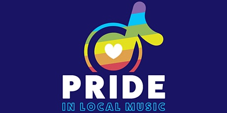 Pride in Local Music tickets