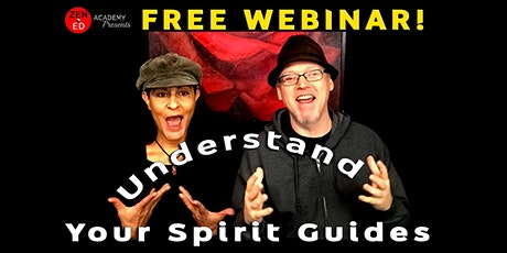 Free Webinar: Understanding Spirit Guides! tickets
