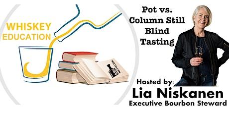 Whiskey Education - Lia Niskanen Presents: Column Still vs. Pot Still tickets