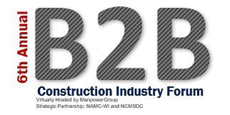 6th Annual Construction Industry B2B Virtual Forum tickets