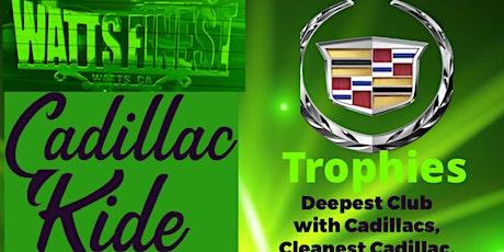 Watts Finest C.C. Cadillac Ride 2021 tickets