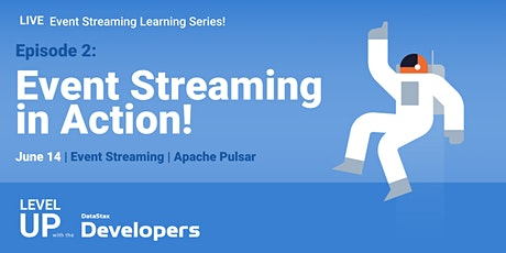 Event Streaming Series, Ep. 2: Streaming in Action tickets