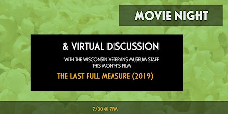 Movie Night Virtual Discussion - The Last Full Measure (2019) tickets