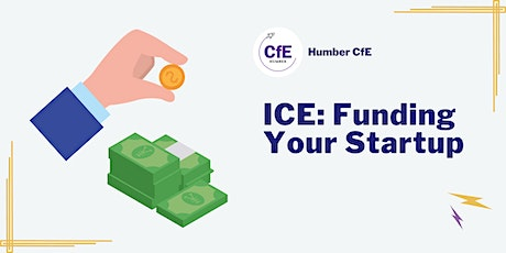 ICE:  Funding Your Startup tickets