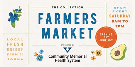 The Collection at RiverPark Farmers Market tickets