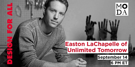 Design for All: Easton LaChapelle of Unlimited Tomorrow tickets