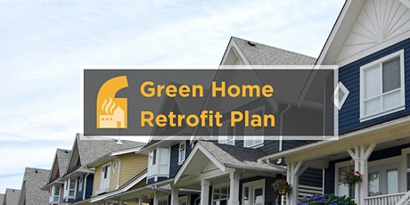 Solution Storming Session 2 for the Green Home Retrofit Plan tickets