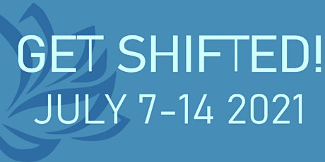 Get Shifted! A Week of Resilience Building and Wellness tickets