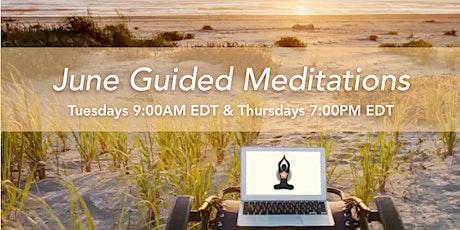 JUNE - Tuesdays 9AM & Thursdays 7PM - Guided Meditation Series tickets