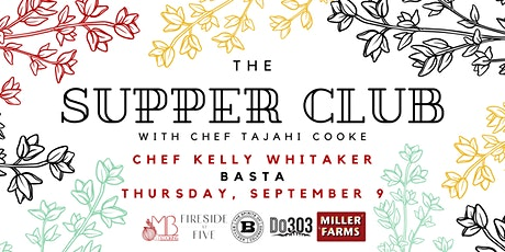 Supper Club with Kelly Whitaker tickets