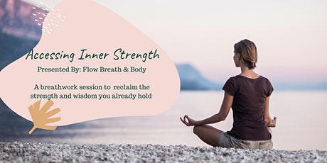 Accessing Inner Strength tickets