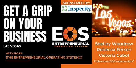 Get a Grip on Your Business: An EOS Workshop (Traction) tickets