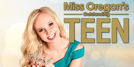 Miss Oregon's Outstanding Teen Preliminary Thursday Night tickets