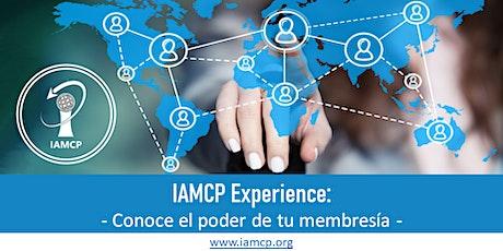 IAMCP Experience: Conoce el poder de tu membresía entradas