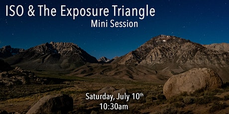 ISO & The Exposure Triangle - Mini Session tickets
