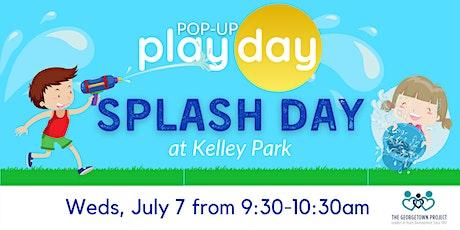 Pop Up Play Day: Splash Day tickets
