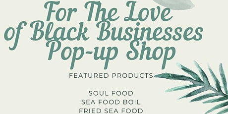 For The LOVE of BLACK Businesses tickets