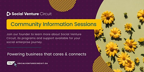 Community Information Sessions for Social Enterprises and Changemakers tickets