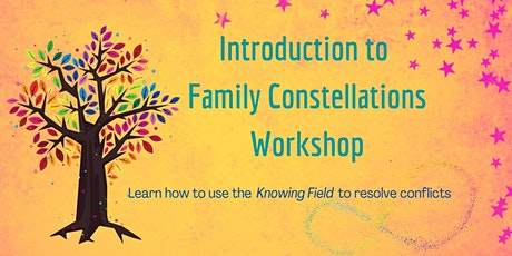 Introduction to Family Constellations Workshop tickets
