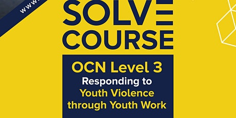 OCN West Midlands Level 3 Responding to Youth Violence through Youth Work tickets