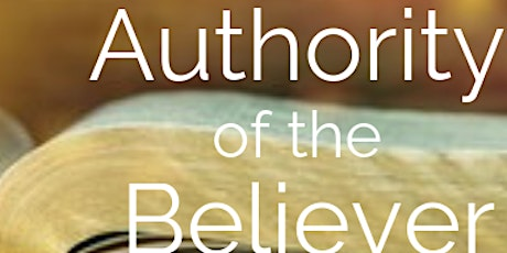 Authority of the Believer Summer Course Virtual Online – ZOOM Class tickets