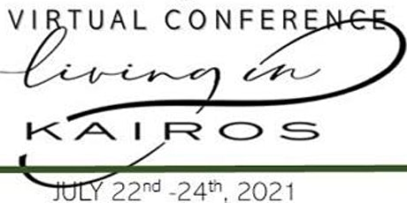 Living in KAIROS  VIRTUAL 2021 PROPHETIC CONFERENCE boletos