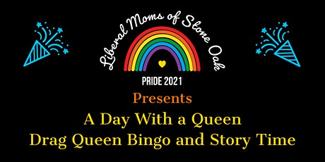 A Day With a Queen - Drag Queen BINGO & Story Time tickets