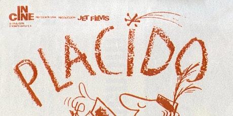 Plácido - Free Online Spanish Movie Stream with English Subtitles tickets