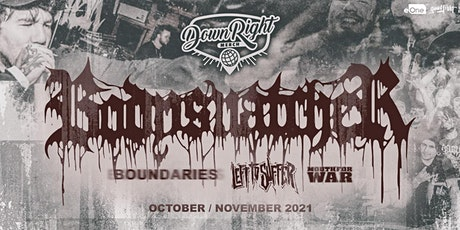 Bodysnatcher, Boundaries, Left to Suffer & Mouth for War tickets