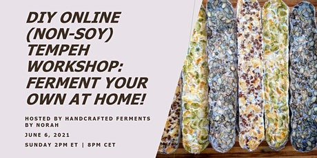 DIY Online Non-Soy Tempeh Workshop: Ferment Your Own at Home! tickets