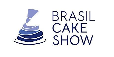 Brasil Cake Show 2022 ingressos
