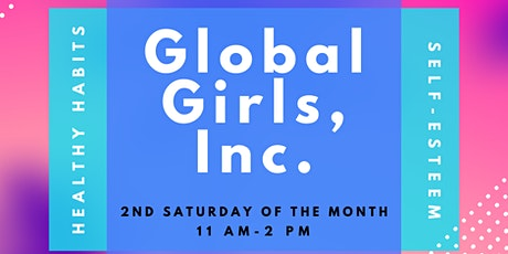 Global Girls Inc. Impacting the world one girl at a time.  For ages 12-18 tickets