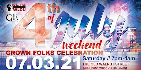 Louisville's 4th of July Grown Folks Weekend Celebration tickets