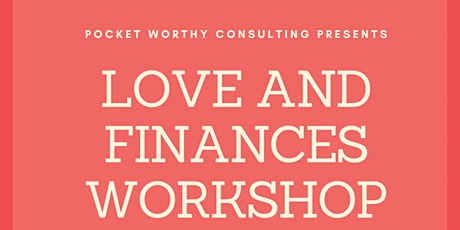 Love and Finances tickets