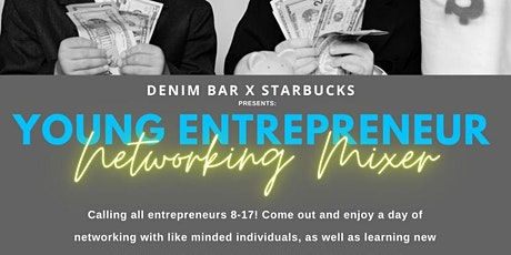 Young Entrepreneur Networking Mixer tickets