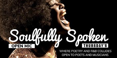 Soulfully Spoken Thursdays tickets