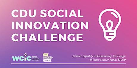 CDU Social Innovation Challenge - Gender Equality in Community-led Design tickets