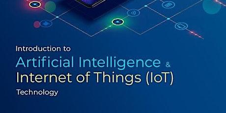 免費 - Introduction to Artificial Intelligence & IoT Technology tickets