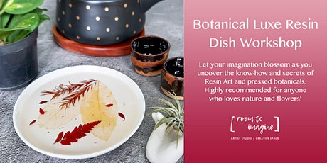 Botanical Luxe Resin Dish Workshop at Room to Imagine tickets