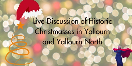 Historic Christmases in Yallourn and Yallourn North tickets